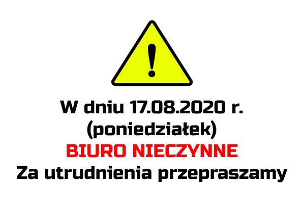 17-08-2020 Biuro nieczynne
